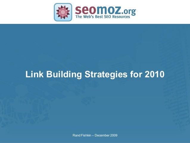 SLIDE MASTER – COVERPAGELink Building Strategies for 2010Rand Fishkin – December 2009