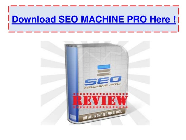 Download SEO MACHINE PRO Here !