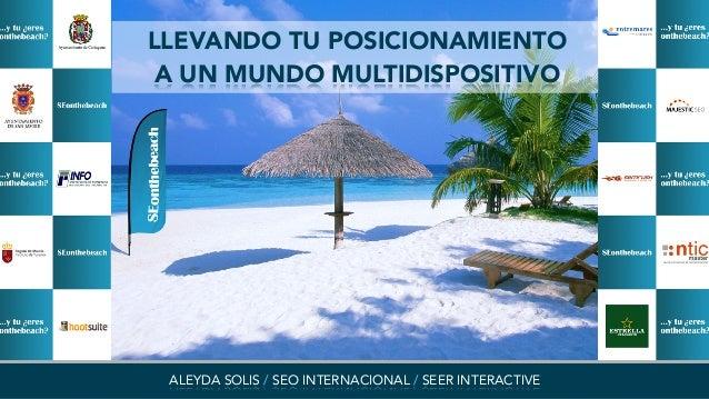 aleydas@seerinteractive.com / @aleyda / www.aleydasolis.comALEYDA SOLIS / SEO INTERNACIONAL / SEER INTERACTIVELLEVANDO TU ...