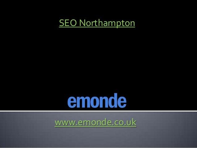 SEO Northamptonwww.emonde.co.uk