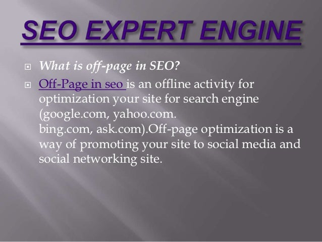    What is off-page in SEO?   Off-Page in seo is an offline activity for    optimization your site for search engine    ...