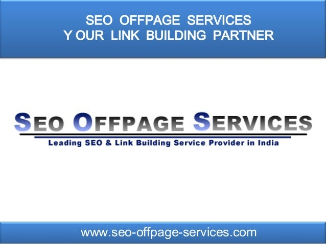 SEO OFFPAGE SERVICESY OUR LINK BUILDING PARTNER  www.seo-offpage-services.com