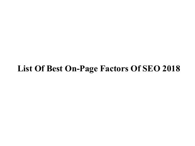 List Of Best On-Page Factors Of SEO 2018