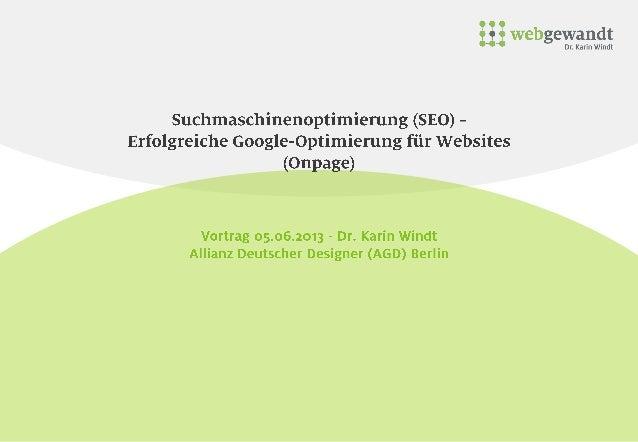 Suchmaschinenoptimierung (SEO) -Erfolgreiche Google-Optimierung für Websites(Onpage)Vortrag 05.06.2013Vortrag 05.06.2013Vo...