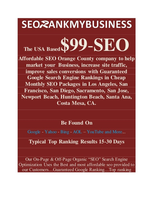 The USA Based$99-SEO Affordable SEO Orange County company to help market your Business, increase site traffic, improve sal...