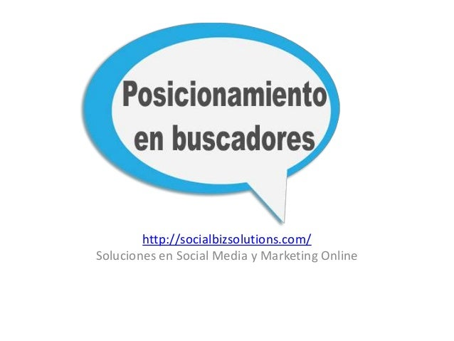 http://socialbizsolutions.com/ Soluciones en Social Media y Marketing Online