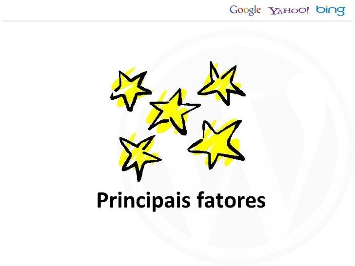 Principais fatores