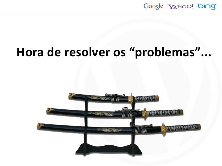 "Hora de resolver os ""problemas""..."