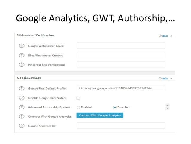 Google Analytics, GWT, Authorship,…