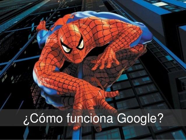 ¿Cómo funciona Google? 8