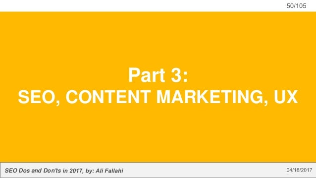 SEO Dos and Don'ts Part 3: SEO, CONTENT MARKETING, UX