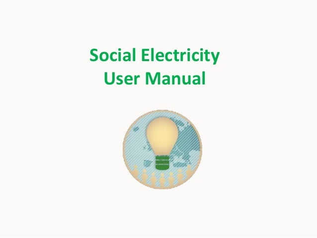 Social Electricity User Manual