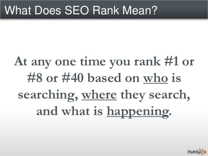 What influences the results?<br />Browser history of searcher<br />Location of searcher<br />Social graph of searcher<br /...