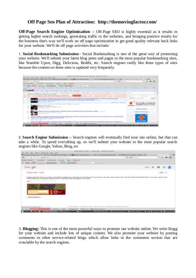 Off Page Seo Plan of Attraction: http://themovingfactor.com/ Off-Page Search Engine Optimisation :- Off-Page SEO is highly...