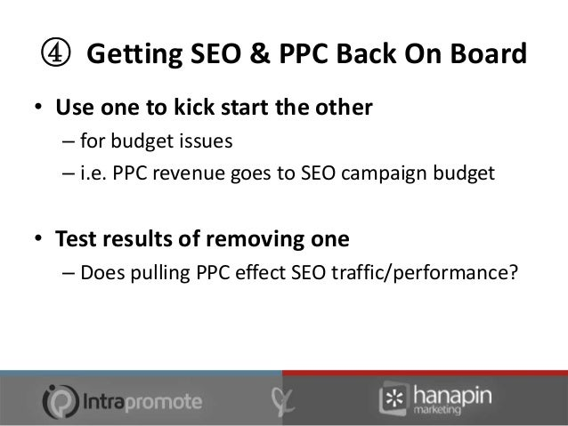 ④ Getting SEO & PPC Back On Board• Build a model to alternate and optimize• Look at other platform expenses  • What are yo...