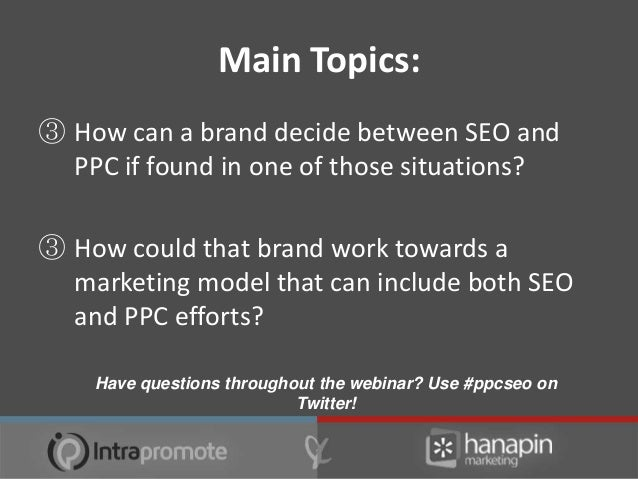 ① Why You Need Both PPC & SEO• Two shots at the search listings• They can help one another out• The best kind of puzzle is...