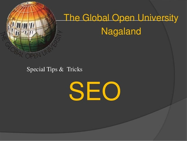 The Global Open University Nagaland SEO Special Tips & Tricks