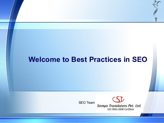 Welcome to Best Practices in SEO  SEO Team
