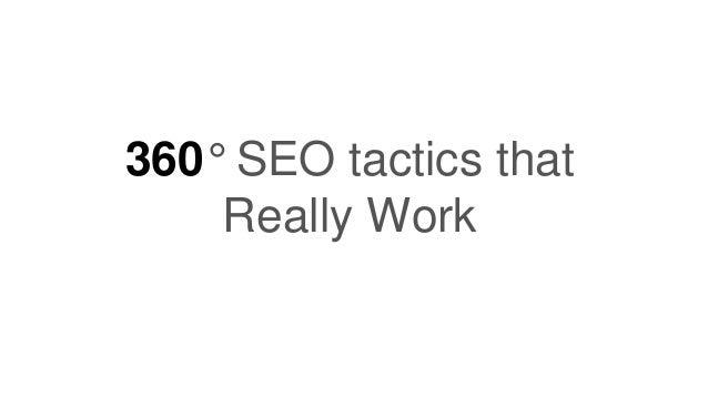 360° SEO tactics that Really Work