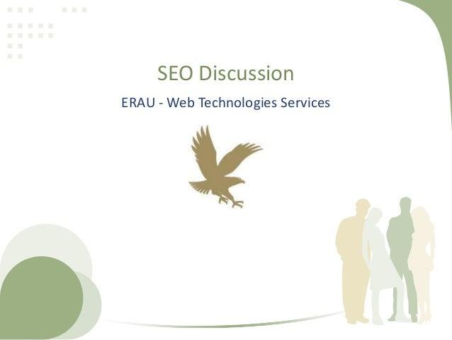 SEO DiscussionERAU - Web Technologies Services