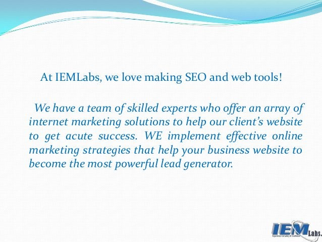 At IEMLabs, we love making SEO and web tools! We have a team of skilled experts who offer an array of internet marketing s...