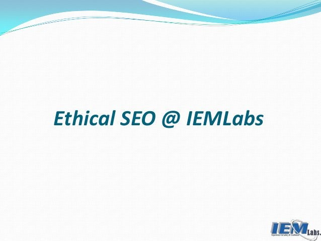 Ethical SEO @ IEMLabs