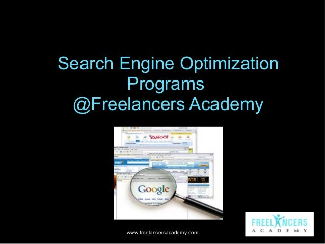 Search Engine Optimization Programs @Freelancers Academy  www.freelancersacademy.com
