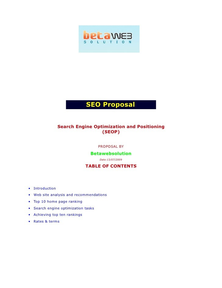 SEO Proposal                    Search Engine Optimization and Positioning                                   (SEOP)       ...