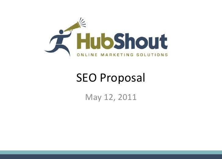 SEO Proposal May 12, 2011
