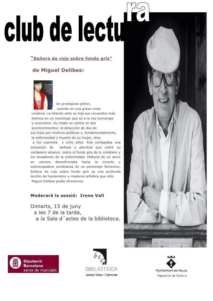 """""""Señora de rojo sobre fondo gris""""   de Miguel Delibes:                      Un prestigioso pintor,                   sumid..."""