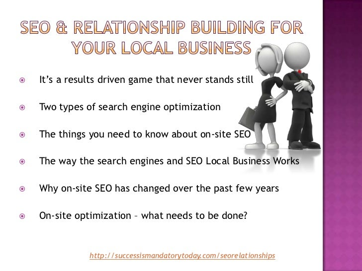 Seo & relationship building for your local busine ss Slide 3