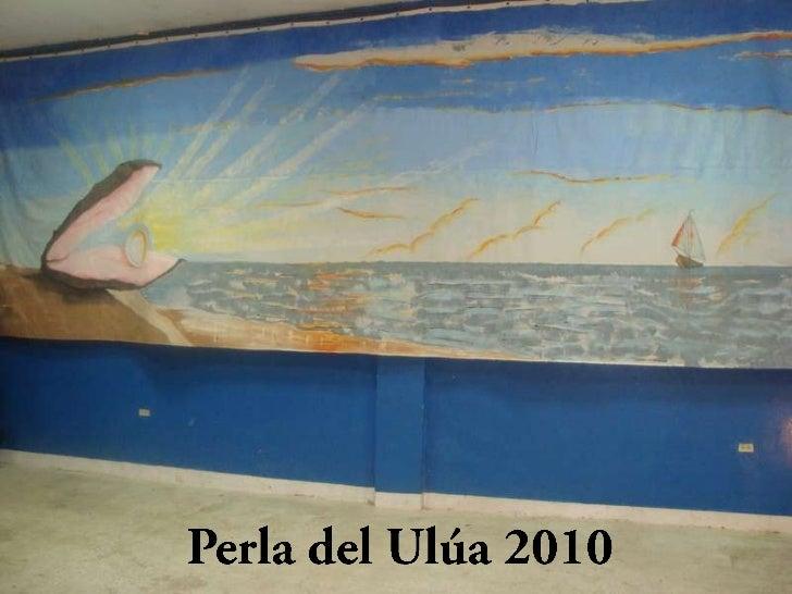 Perla del Ulúa 2010<br />