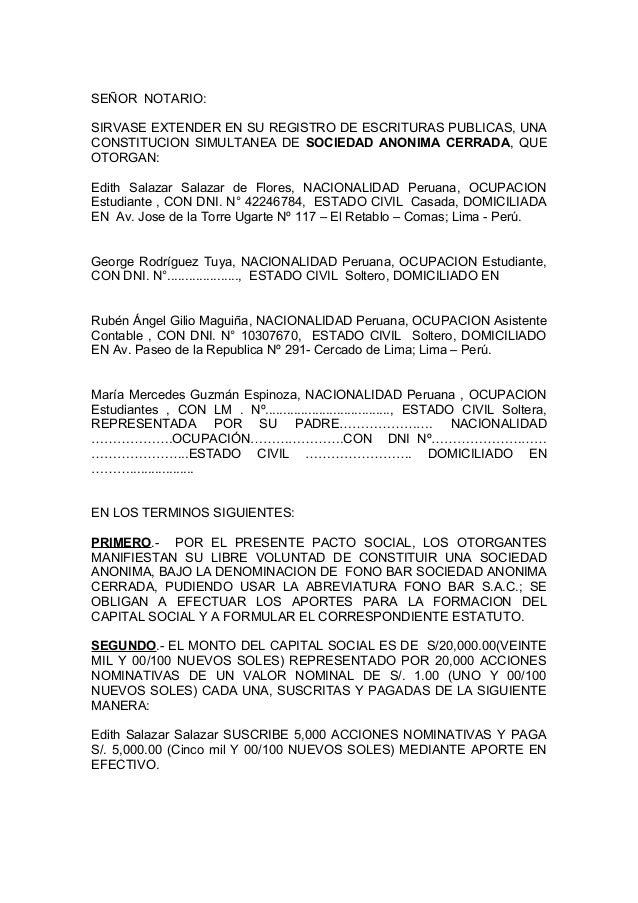 SEÑOR NOTARIO: SIRVASE EXTENDER EN SU REGISTRO DE ESCRITURAS PUBLICAS, UNA CONSTITUCION SIMULTANEA DE SOCIEDAD ANONIMA CER...