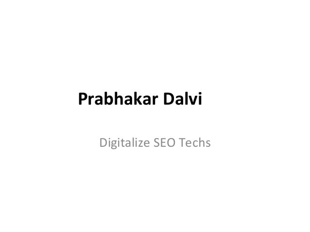 Prabhakar Dalvi Digitalize SEO Techs