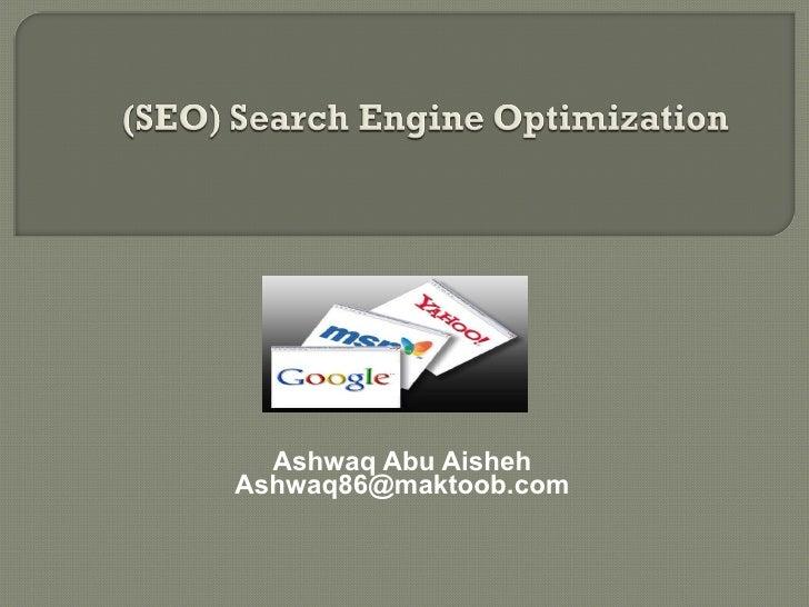 Ashwaq Abu Aisheh [email_address]