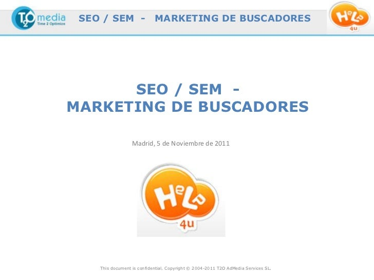 SEO / SEM -                MARKETING DE BUSCADORES      SEO / SEM -MARKETING DE BUSCADORES                  Madrid, 5 de N...