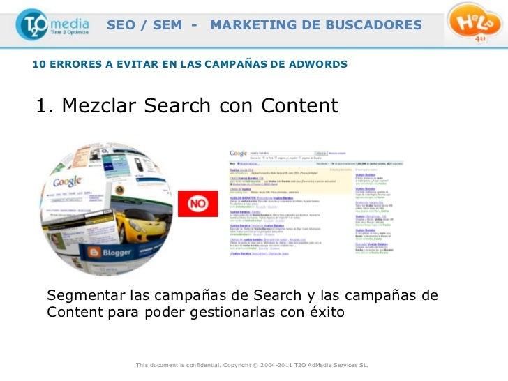 SEO / SEM -                  MARKETING DE BUSCADORES10 ERRORES A EVITAR EN LAS CAMPAÑAS DE ADWORDS1. Mezclar Search con Co...