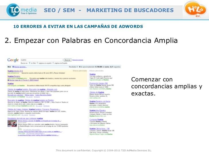 SEO / SEM -                  MARKETING DE BUSCADORES  10 ERRORES A EVITAR EN LAS CAMPAÑAS DE ADWORDS2. Empezar con Palabra...