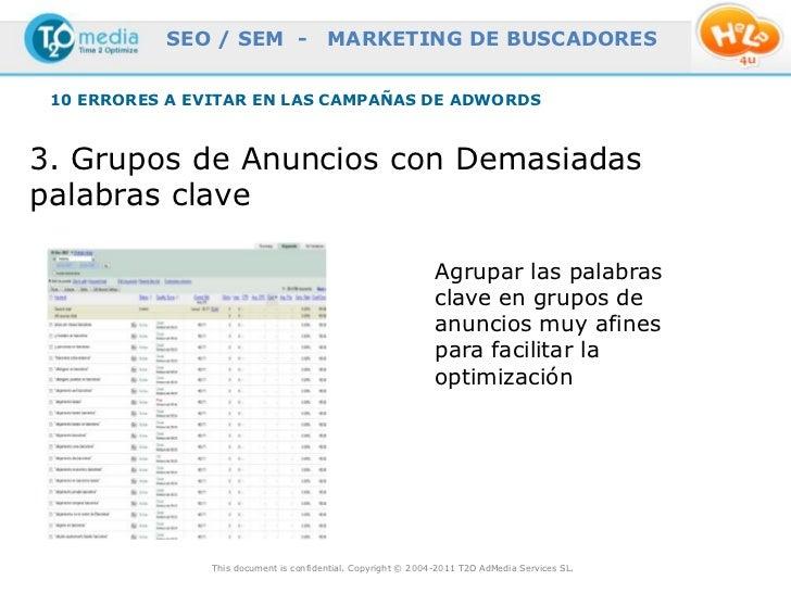 SEO / SEM -                  MARKETING DE BUSCADORES 10 ERRORES A EVITAR EN LAS CAMPAÑAS DE ADWORDS3. Grupos de Anuncios c...