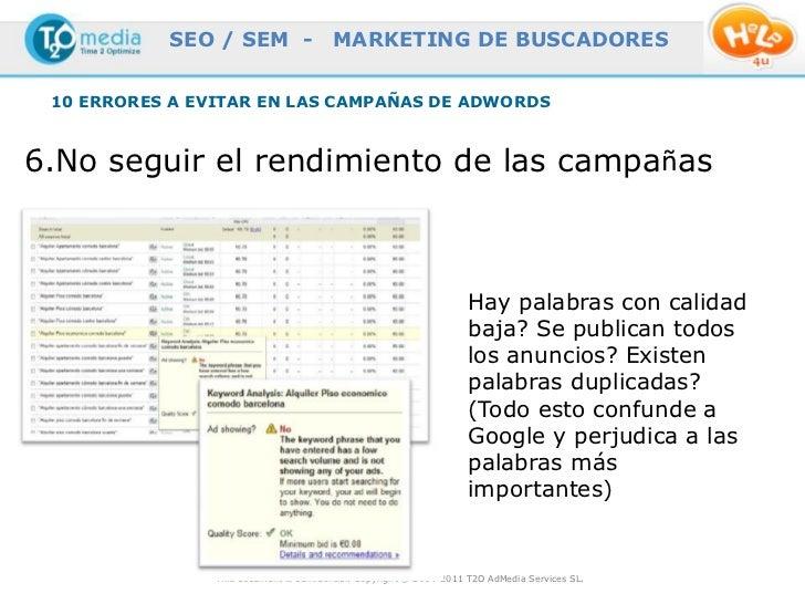 SEO / SEM -                  MARKETING DE BUSCADORES 10 ERRORES A EVITAR EN LAS CAMPAÑAS DE ADWORDS6.No seguir el rendimie...