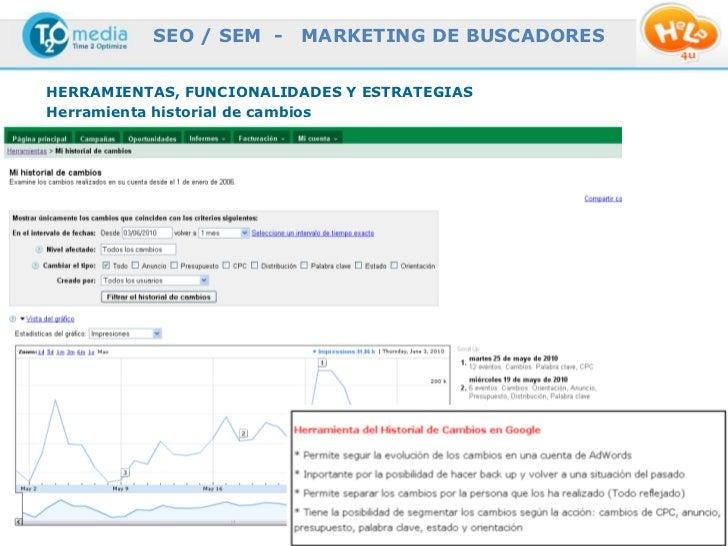 SEO / SEM -                  MARKETING DE BUSCADORESHERRAMIENTAS, FUNCIONALIDADES Y ESTRATEGIASHerramienta historial de ca...