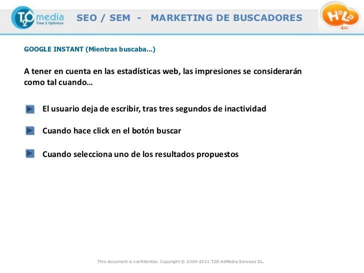 SEO / SEM -                   MARKETING DE BUSCADORESGOOGLE INSTANT (Mientras buscaba...)A tener en cuenta en las estadíst...