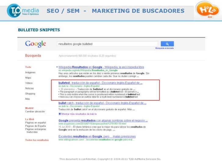 SEO / SEM -                  MARKETING DE BUSCADORESBULLETED SNIPPETS                This document is confidential. Copyri...