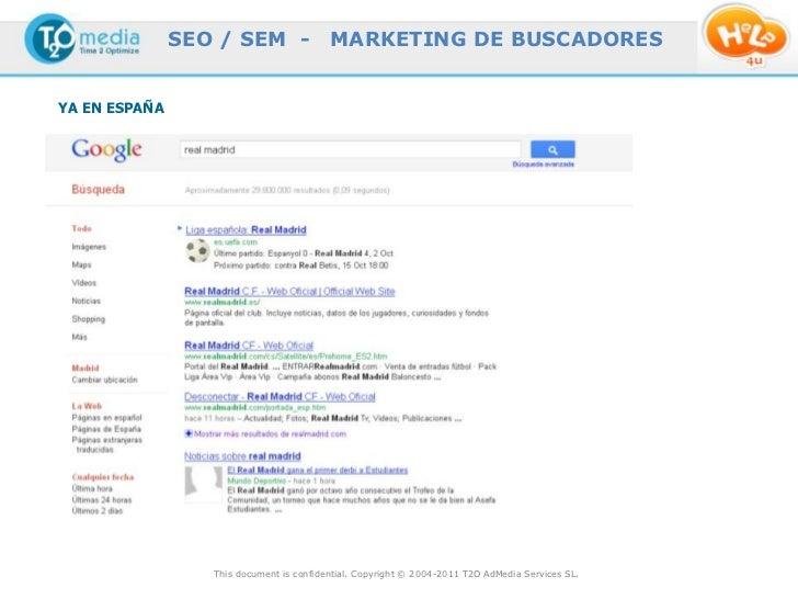SEO / SEM -                MARKETING DE BUSCADORESYA EN ESPAÑA                  This document is confidential. Copyright ©...