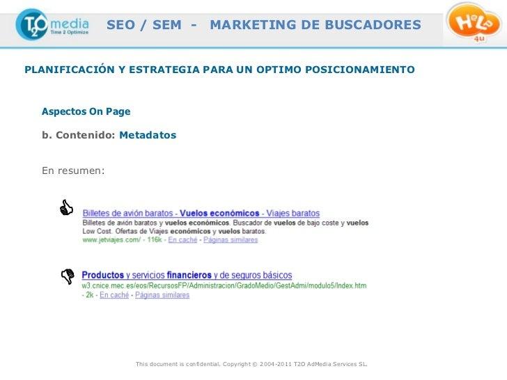 SEO / SEM -                  MARKETING DE BUSCADORESPLANIFICACIÓN Y ESTRATEGIA PARA UN OPTIMO POSICIONAMIENTO  Aspectos On...
