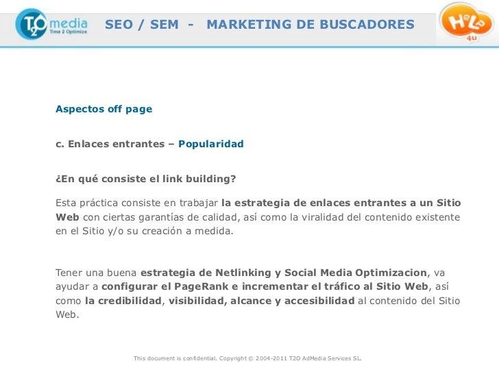 SEO / SEM -                   MARKETING DE BUSCADORESAspectos off pagec. Enlaces entrantes – Popularidad¿En qué consiste e...