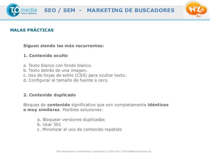SEO / SEM -                   MARKETING DE BUSCADORESMALAS PRÁCTICAS    Siguen siendo las más recurrentes:    1. Contenido...