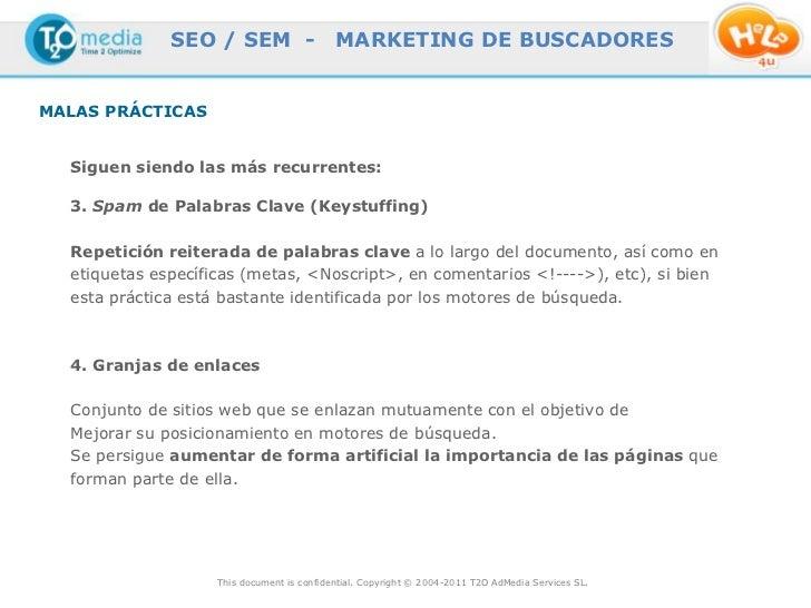 SEO / SEM -                   MARKETING DE BUSCADORESMALAS PRÁCTICAS  Siguen siendo las más recurrentes:  3. Spam de Palab...
