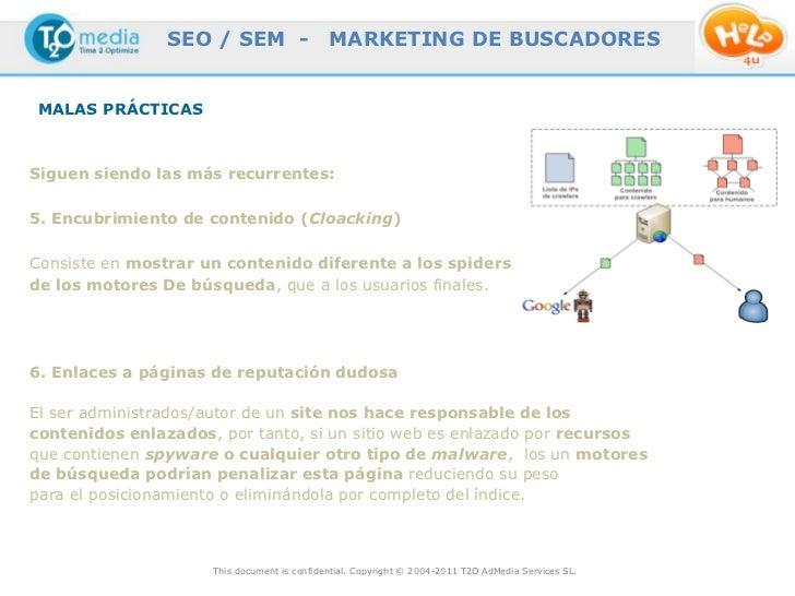 SEO / SEM -                  MARKETING DE BUSCADORESMALAS PRÁCTICASSiguen siendo las más recurrentes:5. Encubrimiento de c...