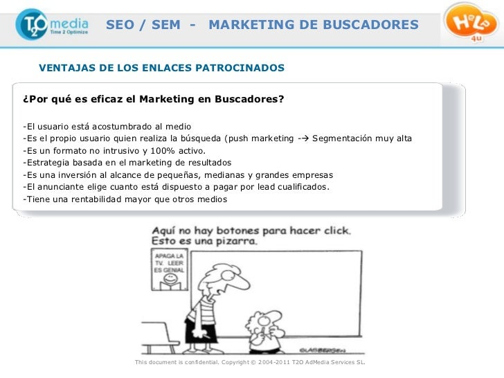 SEO / SEM -                    MARKETING DE BUSCADORES   VENTAJAS DE LOS ENLACES PATROCINADOS¿Por qué es eficaz el Marketi...